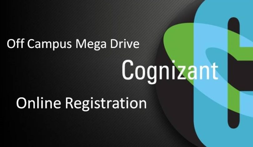 Cognizant Off Campus Drive For Freshers Online Registration